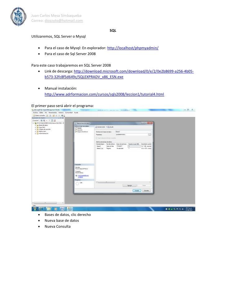 Juan Carlos Mesa Simbaqueba Correo: diozzyto@hotmail.com                                               SQL Utilizaremos, S...