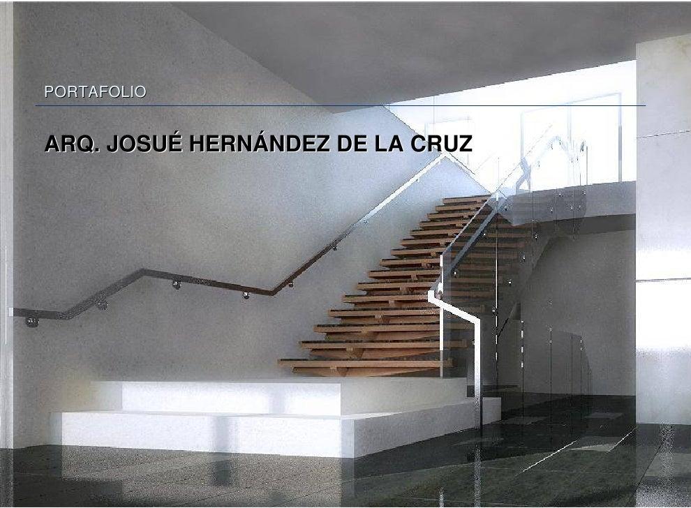 PORTAFOLIO   ARQ. JOSUÉ HERNÁNDEZ DE LA CRUZ