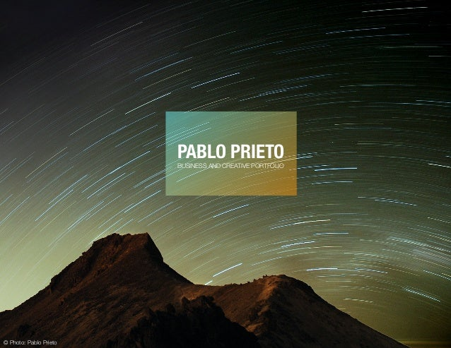 PABLO PRIETO BUSINESS AND CREATIVE PORTFOLIO © Photo: Pablo Prieto