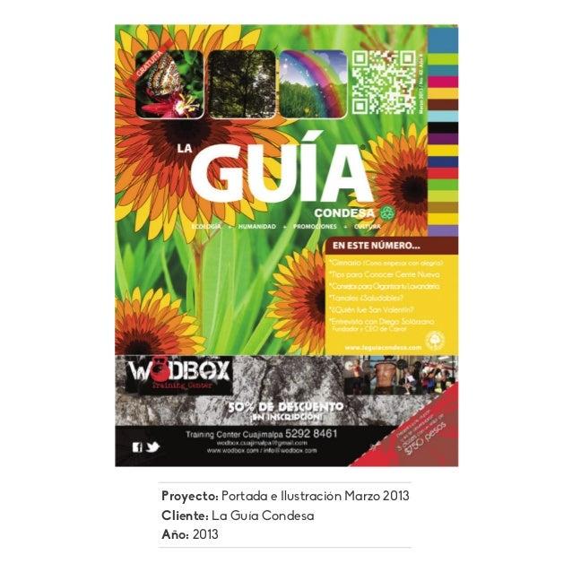 Proyecto: Portada e Ilustración Marzo 2013 Cliente: La Guía Condesa Año: 2013
