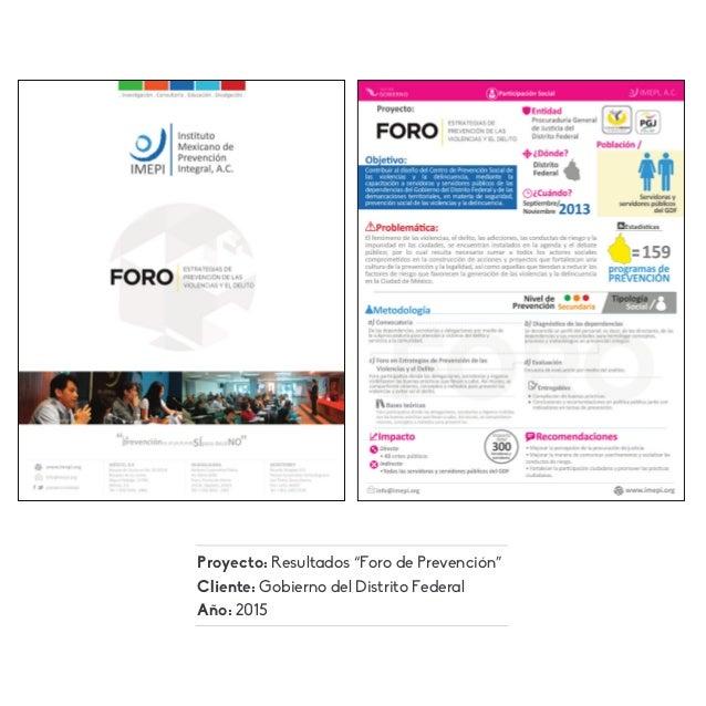 """Proyecto: Resultados """"Foro de Prevención"""" Cliente: Gobierno del Distrito Federal Año: 2015"""