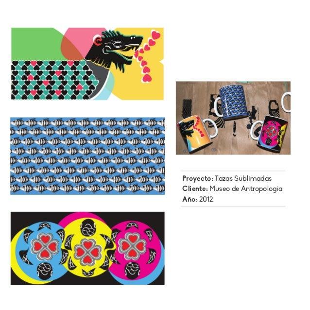 Proyecto: Tazas Sublimadas Cliente: Museo de Antropología Año: 2012