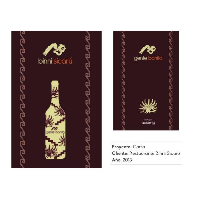 Proyecto: Carta Cliente: Restaurante Binni Sicarú Año: 2013