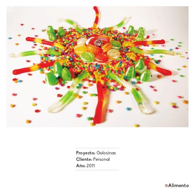 Proyecto: Golosinas Cliente: Personal Año: 2011 Alimento