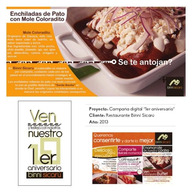 """Proyecto: Campaña digital """"1er aniversario"""" Cliente: Restaurante Binni Sicarú Año: 2013"""