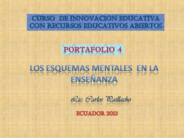 EN ALGUNAS INSTITUCIONES EDUCATIVAS NO SE DA PRIORIDAD A LOS ESQUEMAS MENTALES.