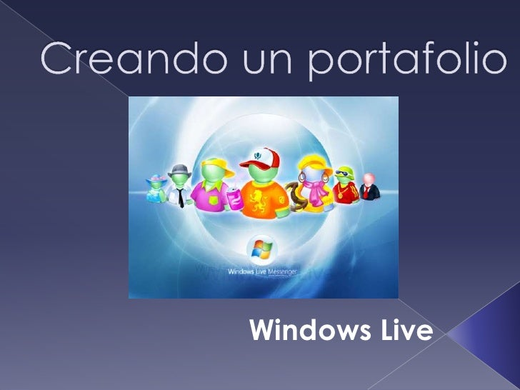 Creando un portafolio <br />Windows Live<br />
