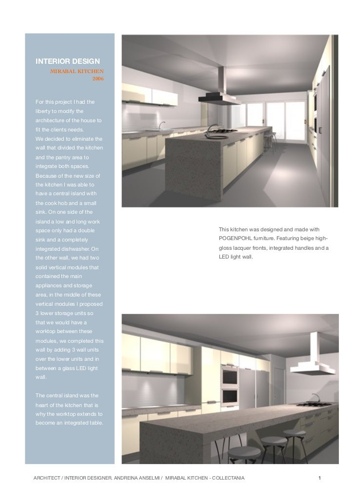 INTERIOR DESIGN        MIRABAL KITCHEN                    2006For this project I had theliberty to modify thearchitecture ...