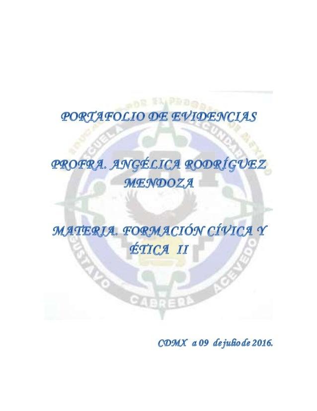 El presente portafolio lo presenta la docente de Formación Cívica y Ética II, de la escuela Secundaria Diurna No. 284 turn...