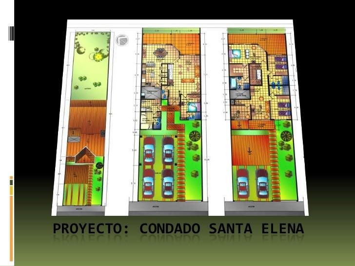 Proyecto: condado santa elena<br />