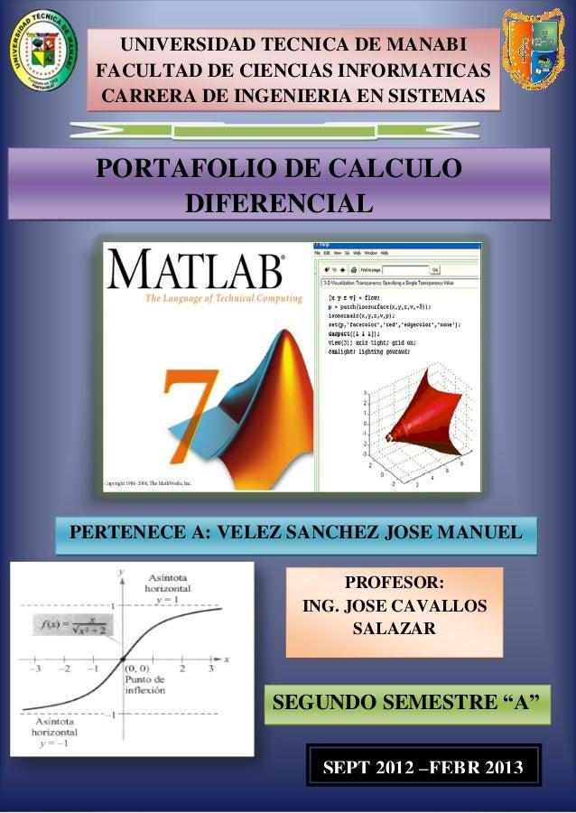UNIVERSIDAD TECNICA DE MANABI  FACULTAD DE CIENCIAS INFORMATICAS  CARRERA DE INGENIERIA EN SISTEMAS  PORTAFOLIO DE CALCULO...