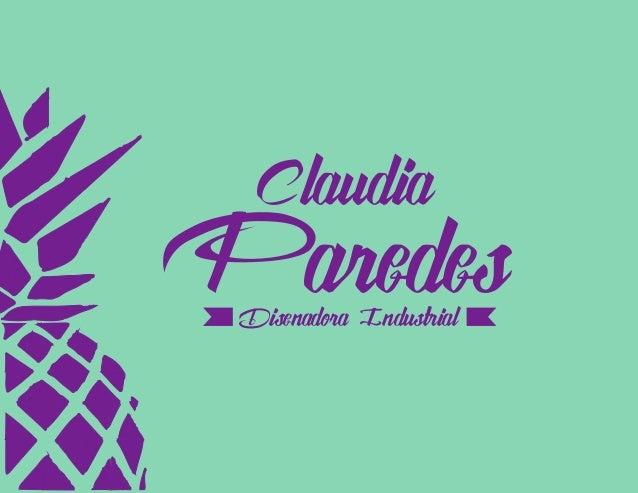 Claudia ParedesDisenadora Industrial