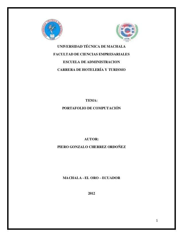 UNIVERSIDAD TÉCNICA DE MACHALAFACULTAD DE CIENCIAS EMPRESARIALES    ESCUELA DE ADMINISTRACION CARRERA DE HOTELERÍA Y TURIS...