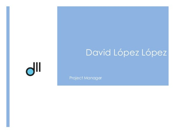David López López Project Manager