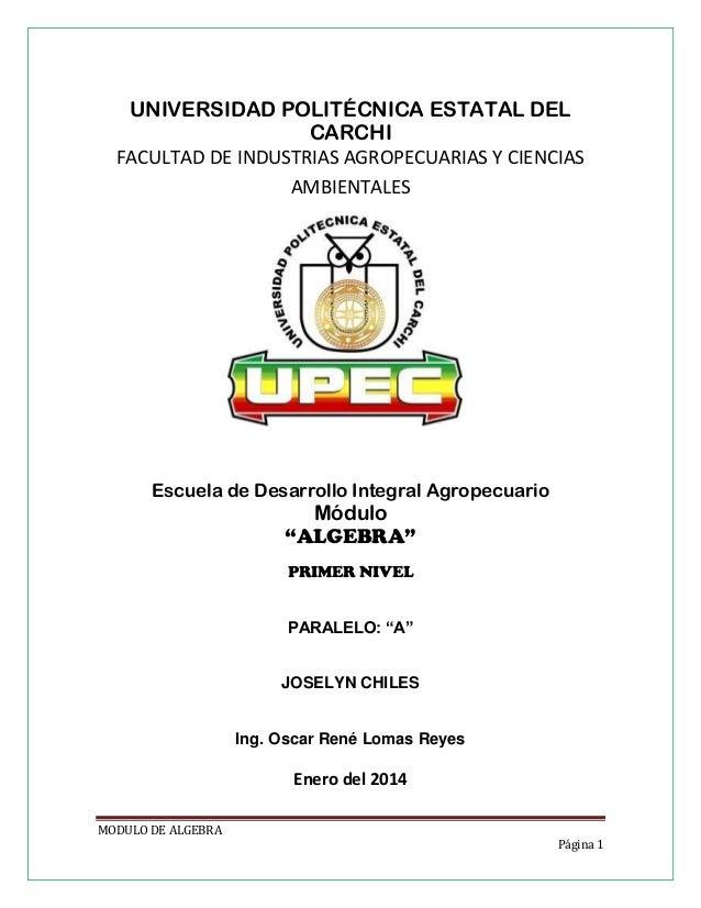 UNIVERSIDAD POLITÉCNICA ESTATAL DEL CARCHI FACULTAD DE INDUSTRIAS AGROPECUARIAS Y CIENCIAS AMBIENTALES  Escuela de Desarro...