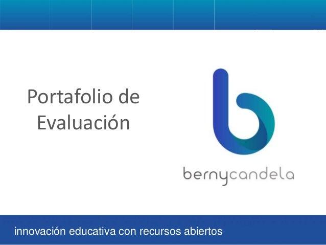 Portafolio de Evaluación innovación educativa con recursos abiertos