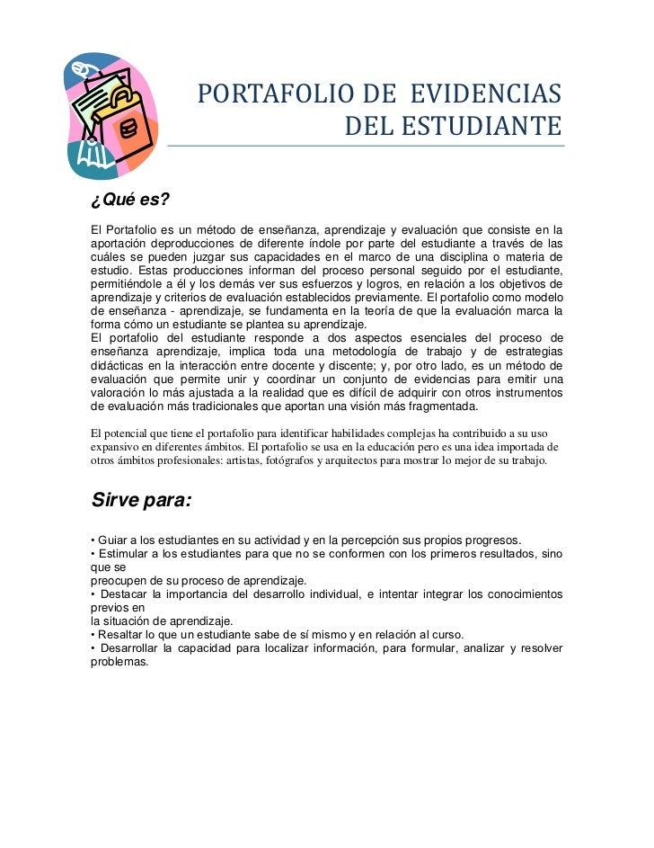 PORTAFOLIO DE EVIDENCIAS                               DEL ESTUDIANTE¿Qué es?El Portafolio es un método de enseñanza, apre...