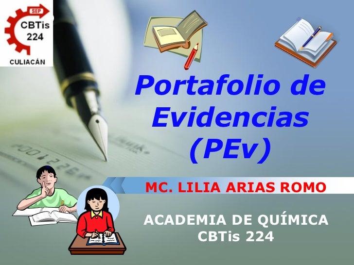 LOGO            Portafolio de         Evidencias           (PEv)        MC. LILIA ARIAS ROMO         ACADEMIA DE QUÍMICA  ...
