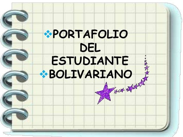 PORTAFOLIO DEL ESTUDIANTE BOLIVARIANO