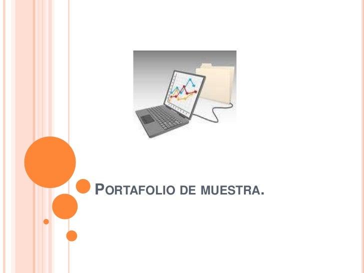 PORTAFOLIO DE MUESTRA.