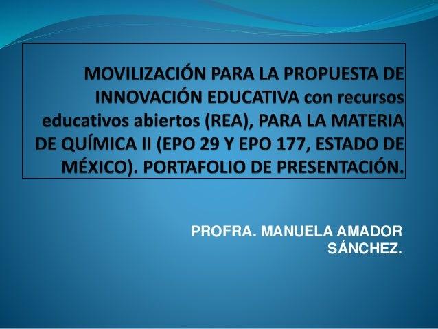 PROFRA. MANUELA AMADOR  SÁNCHEZ.