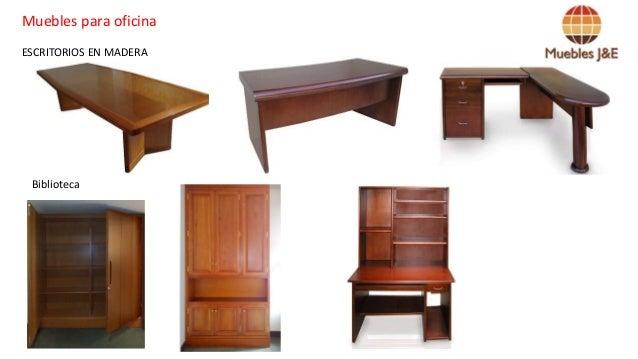 Portafolio de productos muebles j e for Escritorios para oficina economicos