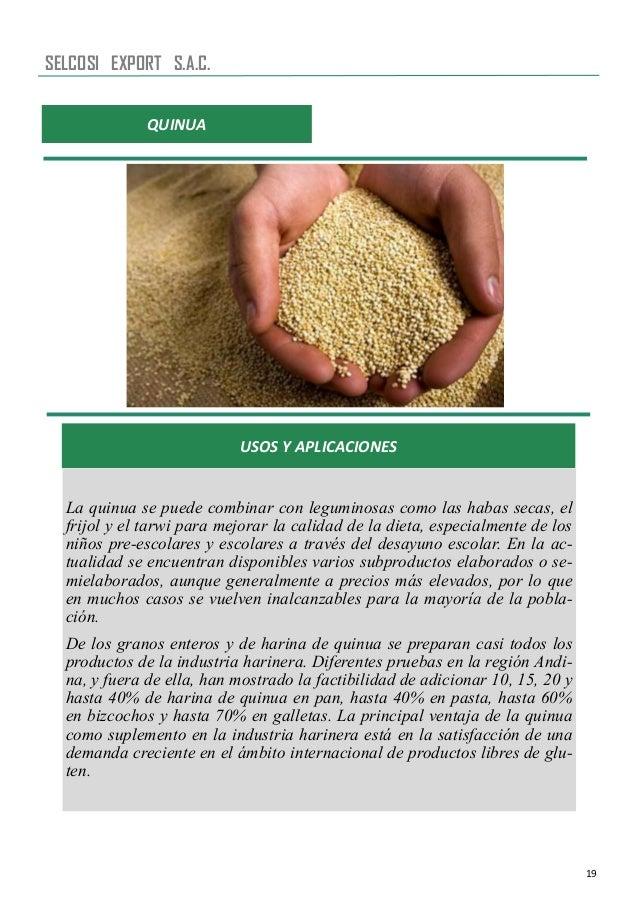 19 QUINUA USOS Y APLICACIONES La quinua se puede combinar con leguminosas como las habas secas, el frijol y el tarwi para ...