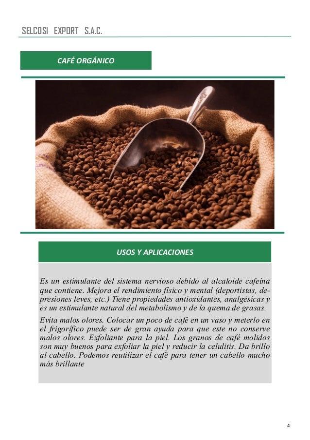 4 USOS Y APLICACIONES Es un estimulante del sistema nervioso debido al alcaloide cafeína que contiene. Mejora el rendimien...
