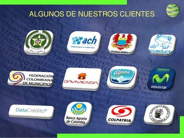 ALGUNOS DE NUESTROS CLIENTES  Visionary Technologies Group