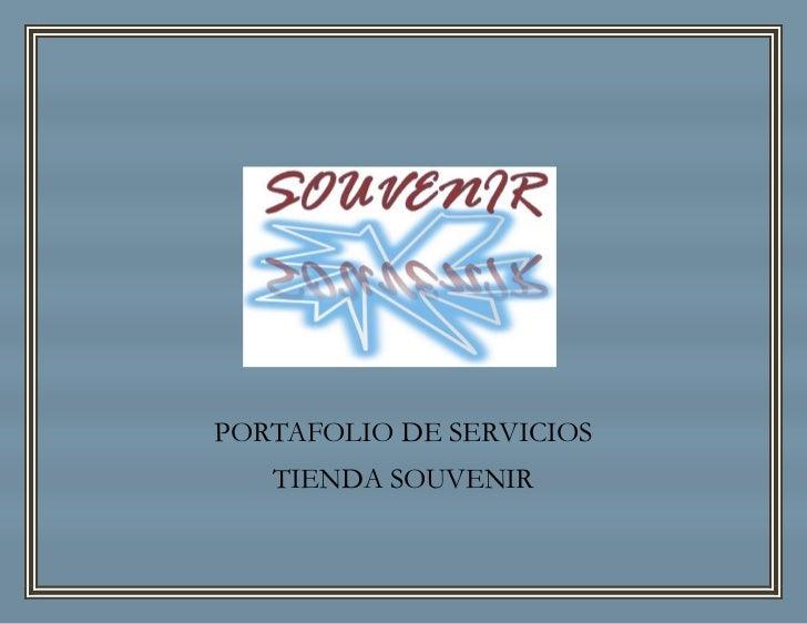 PORTAFOLIO DE SERVICIOS   TIENDA SOUVENIR
