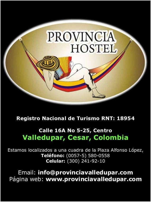 Portafolio de          servicios   Registro Nacional de Turismo RNT: 18954             Calle 16A No 5-25, Centro      Vall...