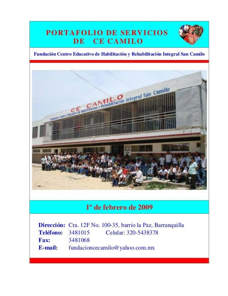 P O R T A F OLI O D E S E R VI CI OS               D E C E C A MI LO Fundación Centro Educativo de Habilitación y Rehabili...