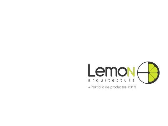 Portafolio de servicios lemon arquitectura 2013 for Empresas de arquitectura