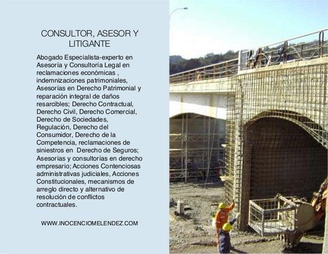 Abogado Especialista-experto en Asesoría y Consultoría Legal en reclamaciones económicas , indemnizaciones patrimoniales, ...