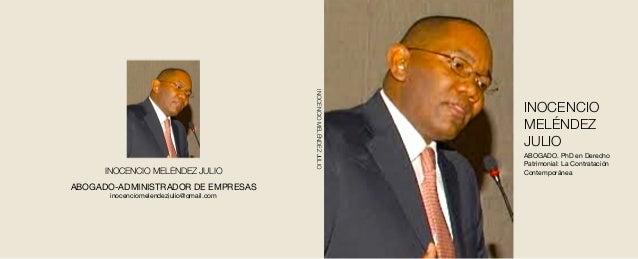 INOCENCIO MELÉNDEZ JULIO ABOGADO-ADMINISTRADOR DE EMPRESAS inocenciomelendezjulio@gmail.com INOCENCIOMELÉNDEZJULIO INOCENC...