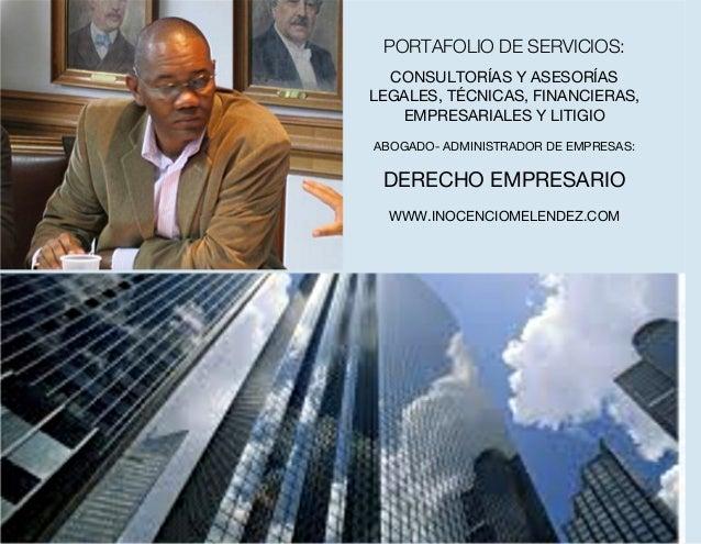 CONSULTORÍAS Y ASESORÍAS LEGALES, TÉCNICAS, FINANCIERAS, EMPRESARIALES Y LITIGIO ABOGADO- ADMINISTRADOR DE EMPRESAS: DEREC...