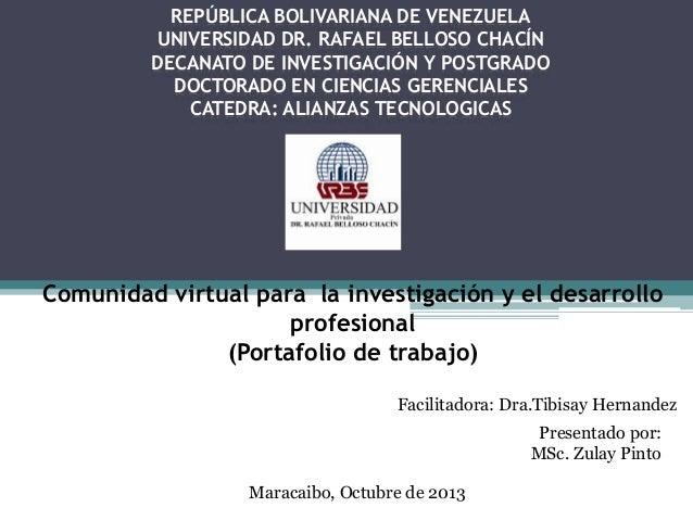 REPÚBLICA BOLIVARIANA DE VENEZUELA UNIVERSIDAD DR. RAFAEL BELLOSO CHACÍN DECANATO DE INVESTIGACIÓN Y POSTGRADO DOCTORADO E...