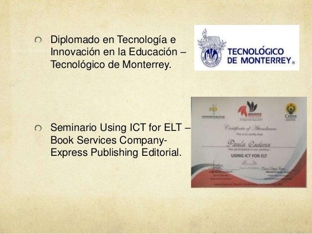 Diplomado en Tecnología e Innovación en la Educación – Tecnológico de Monterrey. Seminario Using ICT for ELT – Book Servic...