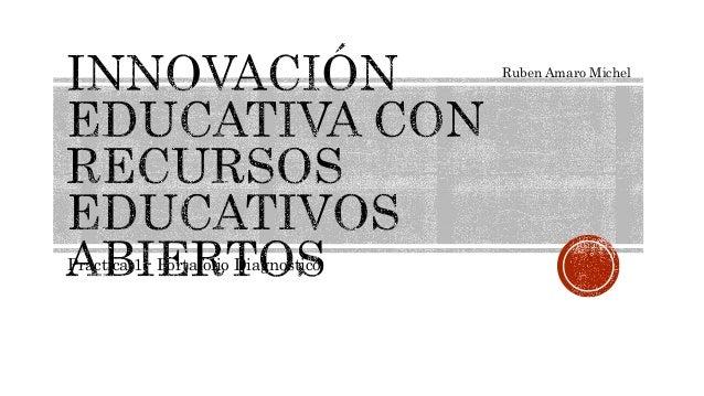 Practica 1.- Portafolio Diagnostico  Ruben Amaro Michel