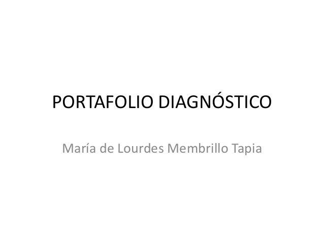 PORTAFOLIO DIAGNÓSTICO María de Lourdes Membrillo Tapia