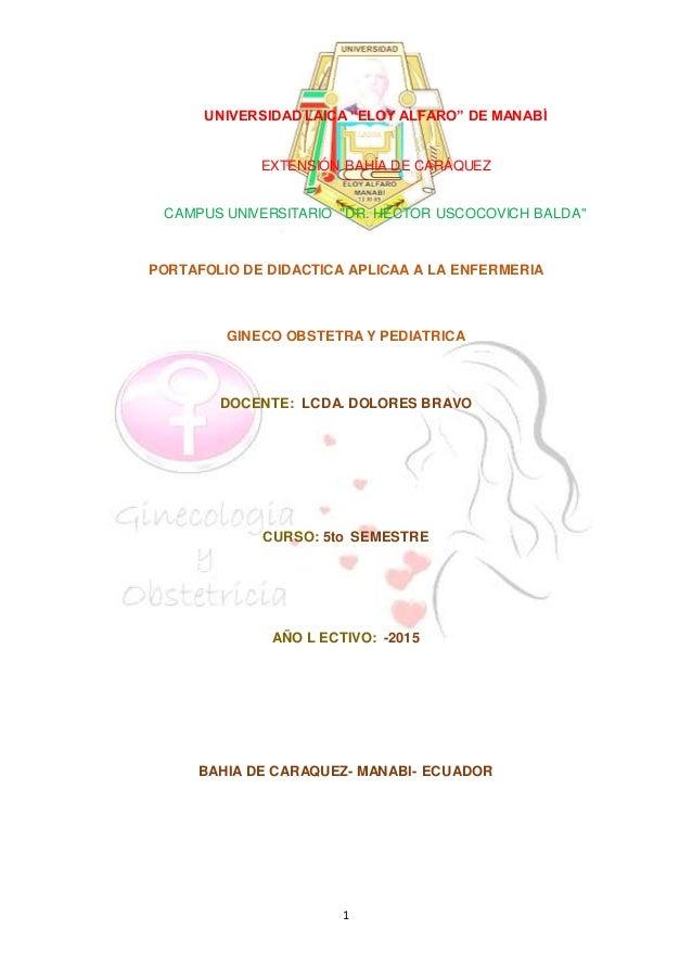"""1 UNIVERSIDAD LAICA """"ELOY ALFARO"""" DE MANABÍ EXTENSIÓN BAHÍA DE CARÁQUEZ CAMPUS UNIVERSITARIO """"DR. HÉCTOR USCOCOVICH BALDA""""..."""