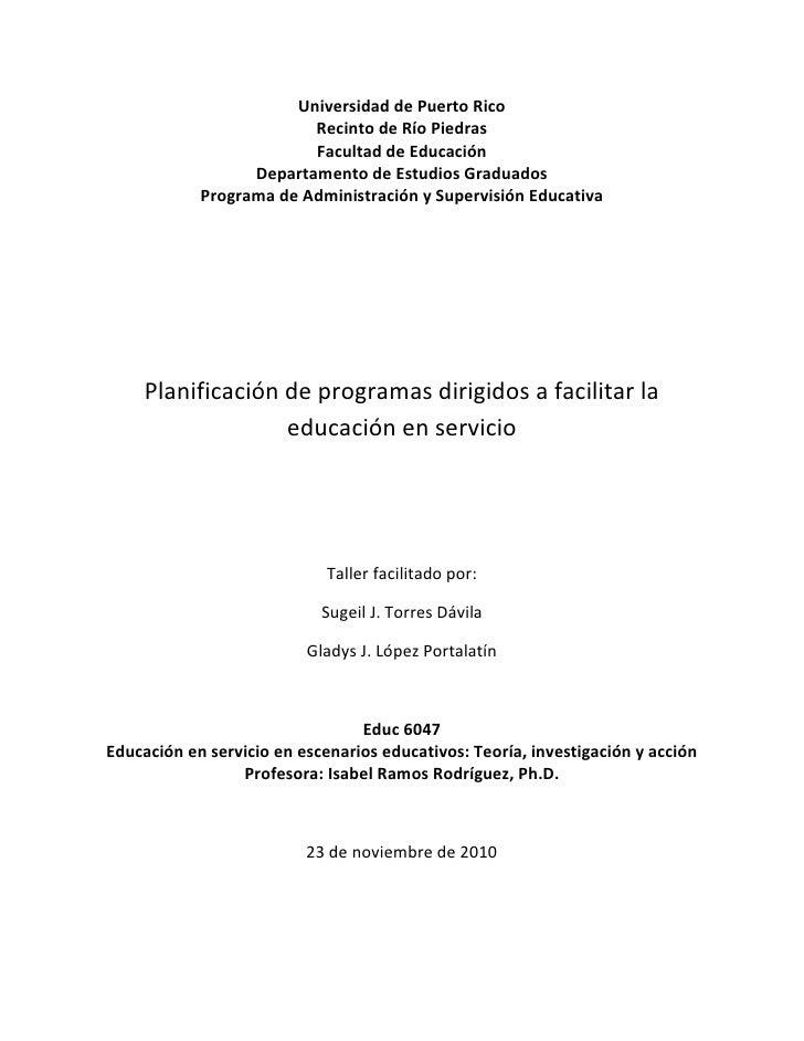 Universidad de Puerto Rico<br />Recinto de Río Piedras<br />Facultad de Educación<br />Departamento de Estudios Graduados<...