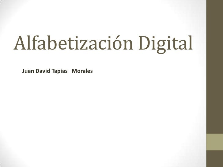 Alfabetización Digital Juan David Tapias Morales