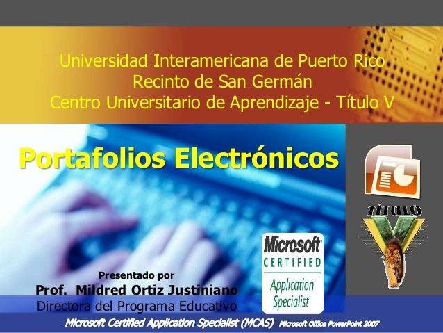 Universidad Interamericana de Puerto Rico Recinto de San Germán Centro Universitario de Aprendizaje - Título V Presentado ...