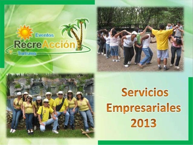 Servicios Empresariales Eventos RecreAccion Y Turismo