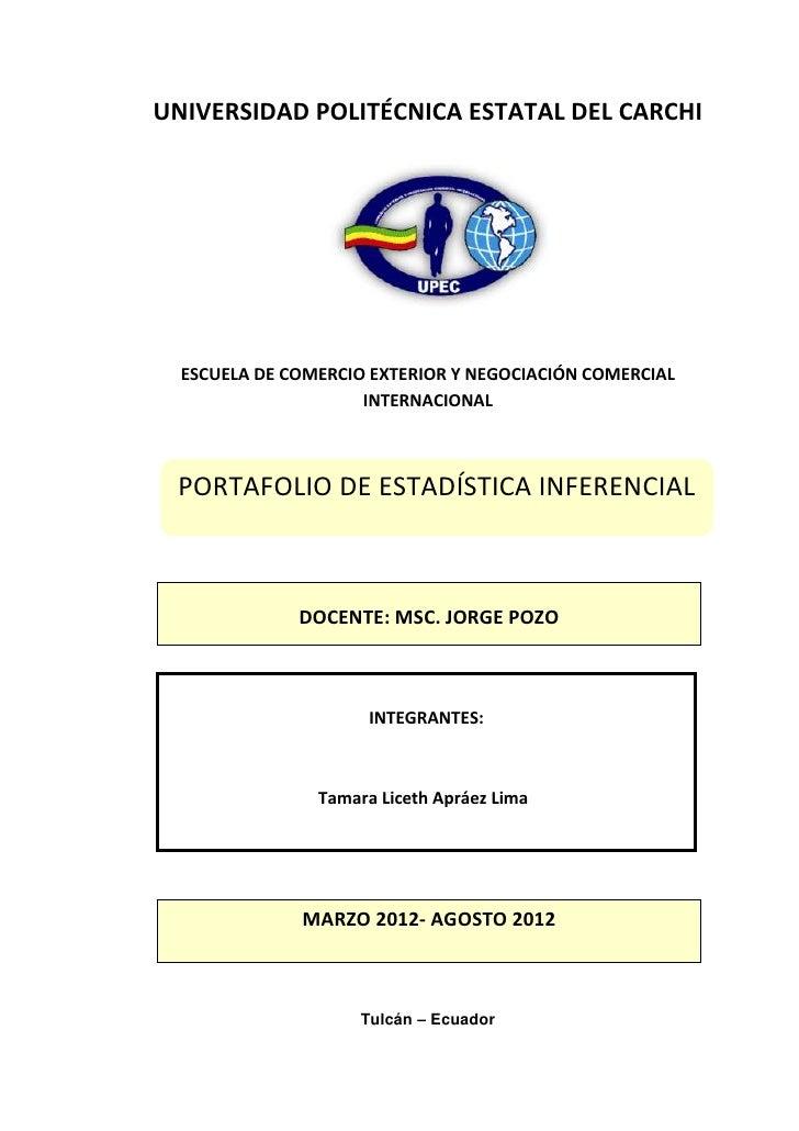UNIVERSIDAD POLITÉCNICA ESTATAL DEL CARCHI  ESCUELA DE COMERCIO EXTERIOR Y NEGOCIACIÓN COMERCIAL                     INTER...
