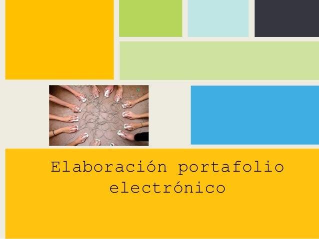Elaboración portafolio electrónico