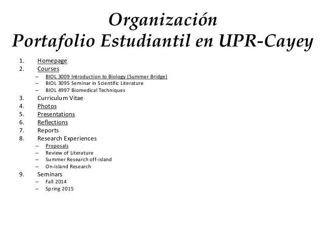 Organización Portafolio Estudiantil en UPR-Cayey 1. Homepage 2. Courses – BIOL 3009 Introduction to Biology (Summer Bridge...