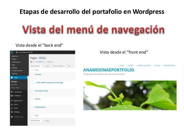 """Etapas de desarrollo del portafolio en Wordpress Vista desde el """"back end"""" Vista desde el """"front end"""""""