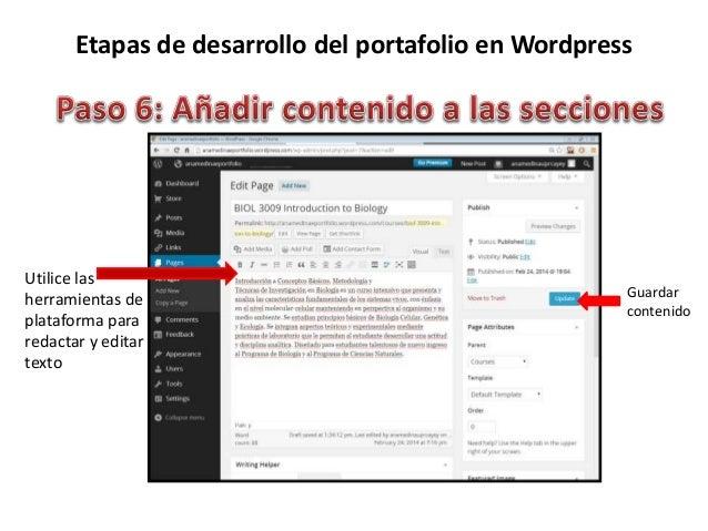 Etapas de desarrollo del portafolio en Wordpress Utilice las herramientas de la plataforma para redactar y editar los text...